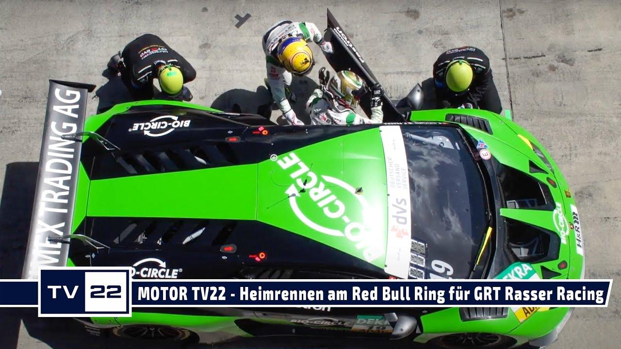 MOTOR TV22: Heimrennen in der ADAC GT Masters für das GRT Grasser Racing Team am Red Bull Ring