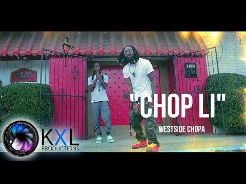 Westside Chopa  - Chop Li (MUSIC VIDEO)