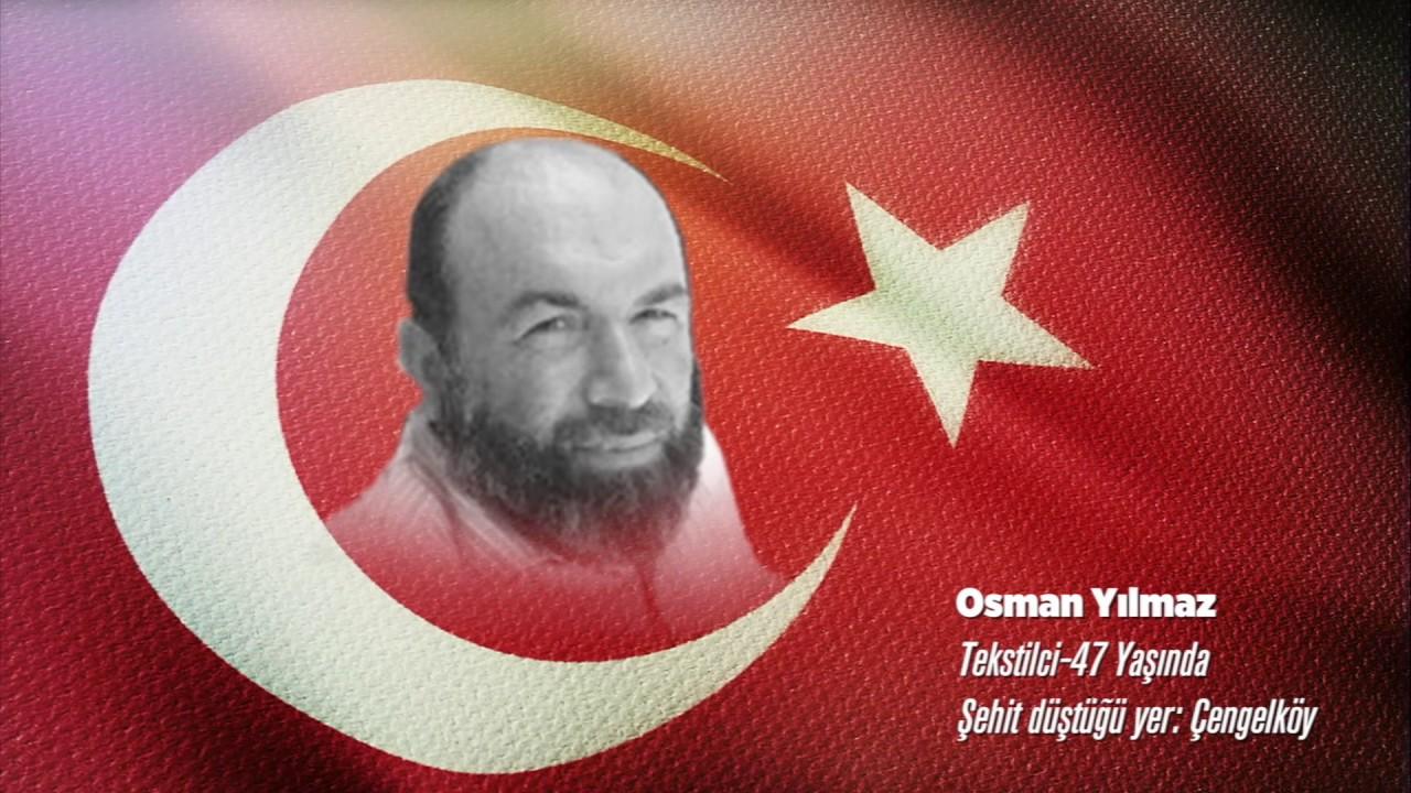 15 Temmuz Şehidi Osman Yılmaz