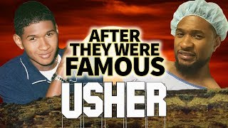 USHER - AFTER They Were Famous - STD SCANDAL