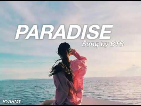 Free Download Bts - Paradise (indo Lirik) Mp3 dan Mp4