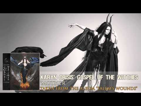 "KARYN CRISIS' GOSPEL OF THE WITCHES - ""Mother"" (Album Track)"