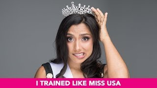 I Trained Like Miss USA For 60 Days (PART 1)