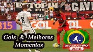 Corinthians x Sport - Gols & Melhores Momentos Brasileirão Serie A 2018 25ª Rodada