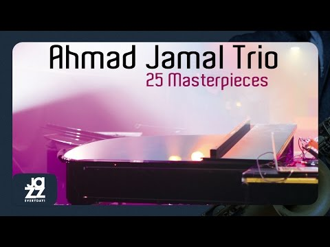 Ahmad Jamal Trio - Something to Remember You By