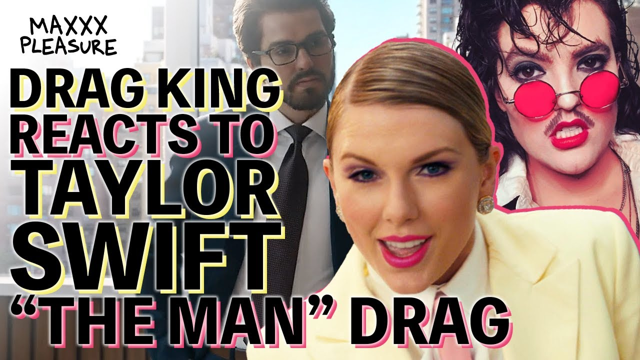 Is Taylor Swift Any Good at Playing a Man? We Asked a Drag King.