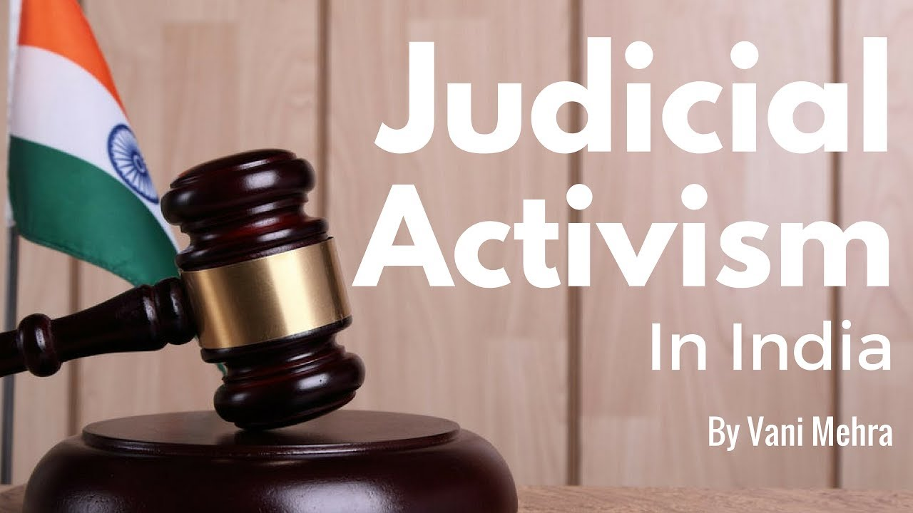 judicial activism in judiciary system in by vani  judicial activism in judiciary system in by vani mehra
