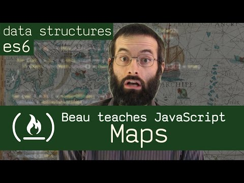 Map data structure & ES6 map object - Beau teaches JavaScript