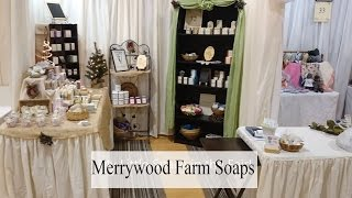 Merrywood Farm Soaps | Guild Booth Slide Show | Albemarle Craftsman's Fair 2016
