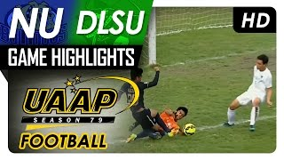 nu vs dlsu   game highlights   uaap 79 men s football   march 2 2017