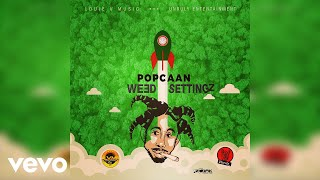 Popcaan - Weed Settingz (Official Audio)