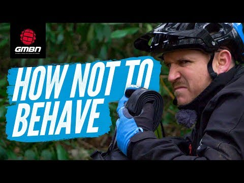 How Not To Behave On A Ride | Mountain Bike Trail Etiquette