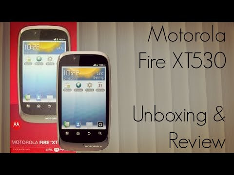 Motorola Fire XT530 Android Smart Phone Unboxing & Review
