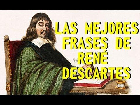 Las Mejores Frases De Rene Descartes Youtube