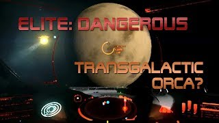 Elite: Dangerous - 9.5 mil credit job and Orca purchase