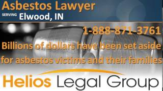 Elwood Asbestos Lawyer & Attorney - Indiana