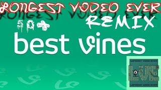 Best Vines Remix 30 Min-Longest  Ever