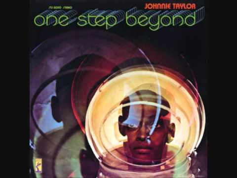 Johnnie Taylor  (Usa, 1970)  - One Step Beyond (Full)