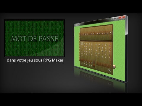 Tuto création jeu RPGMakerVX - Hors Série 6 - Mot de passe! |