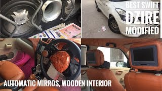 Swift dzire modified | wooden interior modified  | automatic mirrors in base model
