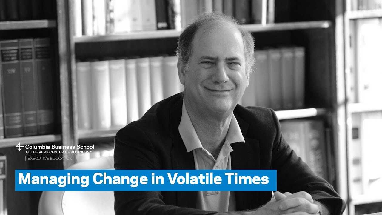 Managing Change in Volatile Times