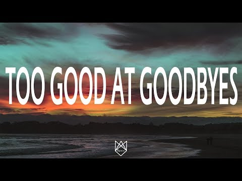 Sam Smith - Too Good At Goodbye (Lyrics/Lyric Video)