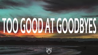 Sam Smith - Too Good At Goodbye (Lyrics/Lyric Video)