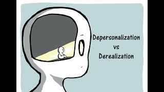 Depersonalization vs Derealization