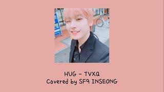 TVXQ! 동방신기(東方神起) - Hug Covered by SF9 INSEONG(Lyrics)