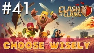 Clash of Clans - Single Player #41: Choose Wisely | Minimalist Army Playthrough