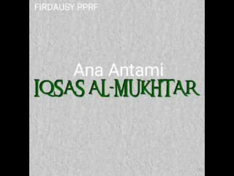 Ana Antami - IQSAS AL-MUKHTAR