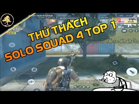 [Thử Thách] SOLO Squad 4 dành TOP 1 [Rule Of Survival] ✔️