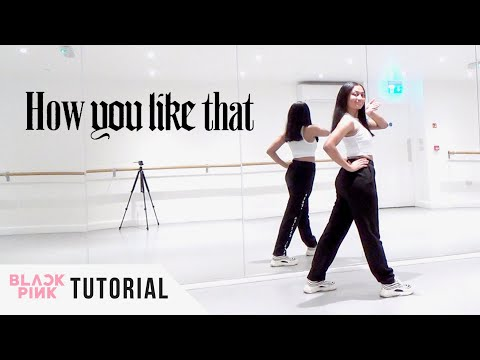 [FULL TUTORIAL] BLACKPINK - 'How You Like That' - Dance Tutorial - FULL EXPLANATION
