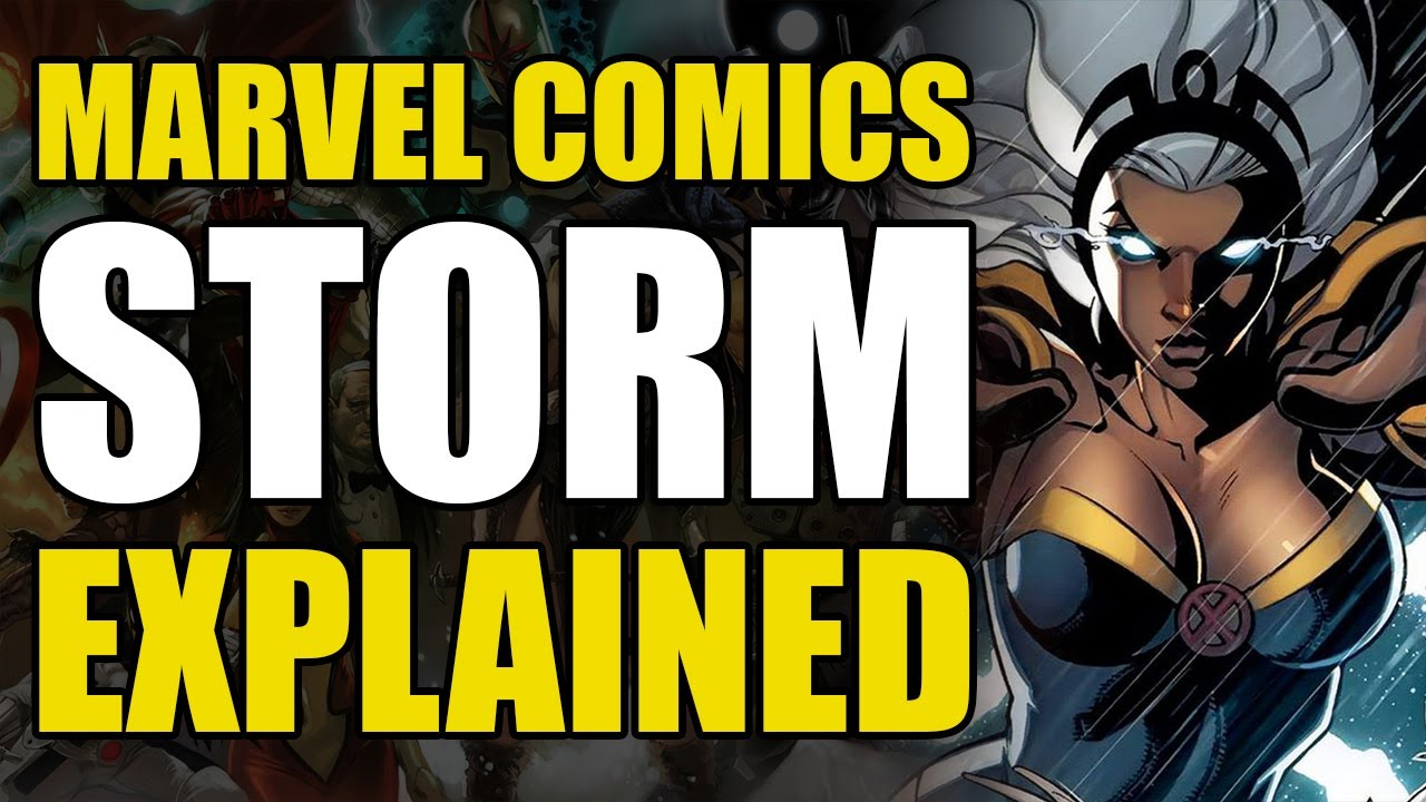 Marvel Comics Storm Explained
