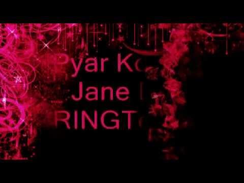 Pyar Ko Ho Jane Do - Hindi Ringtone
