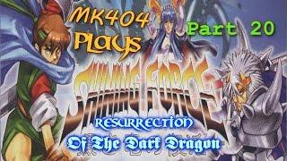 MK404 Plays Shining Force: Resurrection of The Dark Dragon PT20 - Bleu