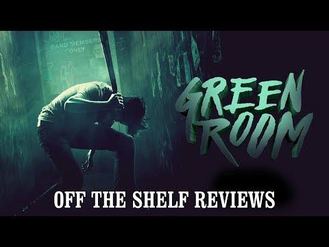 Green Room Review - Off The Shelf Reviews