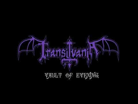 TRANSILVANIA - VAULT OF EVENING (PROMO 2019)