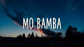 Sheck Wes - Mo Bamba (Clean - Lyrics)