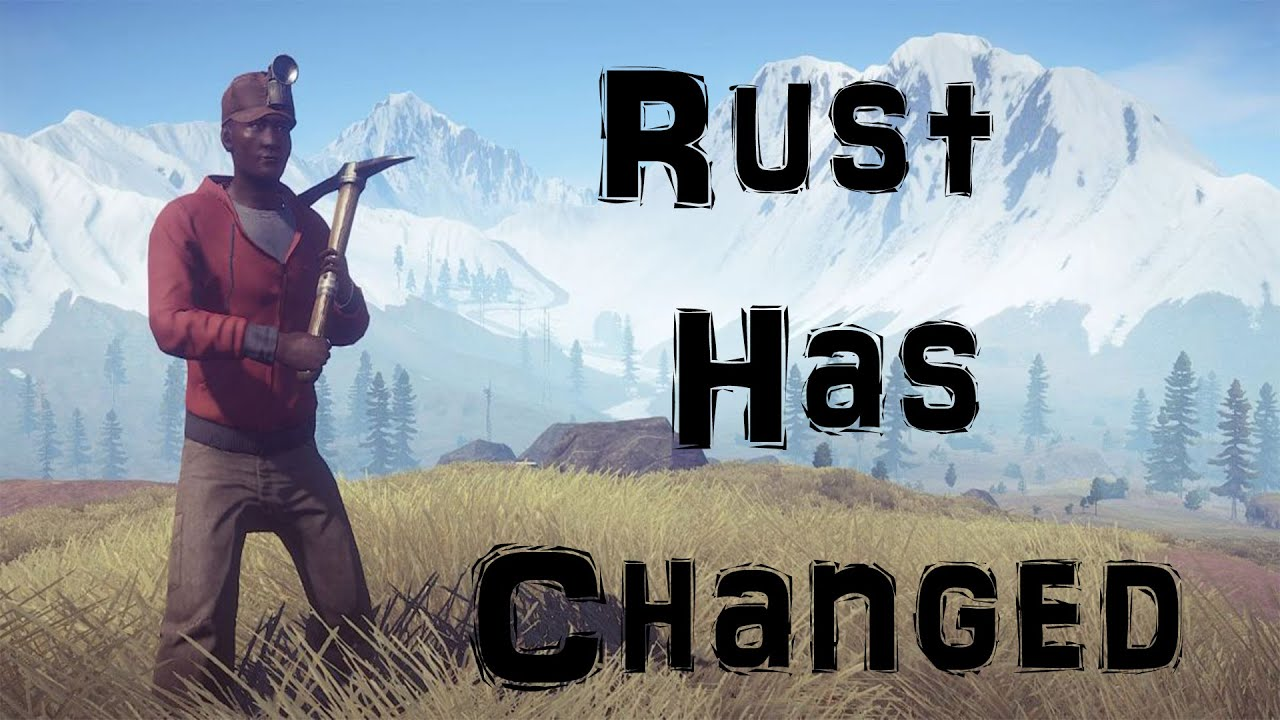 Rust has Changed