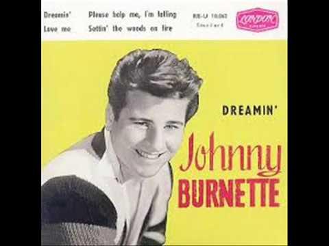 Dreamin Johnny Burnette Stereo 1 1960 #11 - YouTube