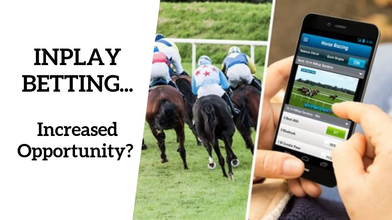 In play betting on horses betting all ireland football tickets