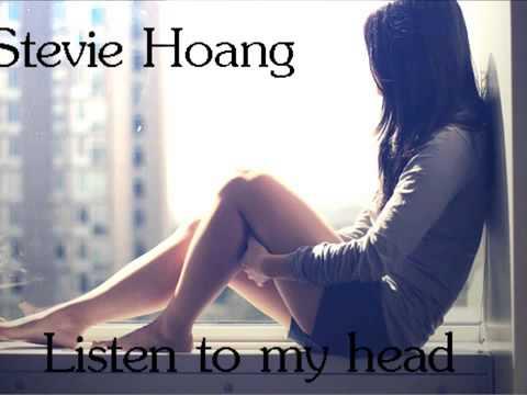 Listen to My Head ( Stevie Hoang ) mp3