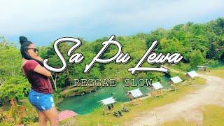 Sa Pu Lewa - Reggae Papua Slow 2019