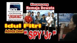 """Idul Fitri - Adinda Dewi SPY. """" SPY'Jr """" OK Remaja Dewata"""