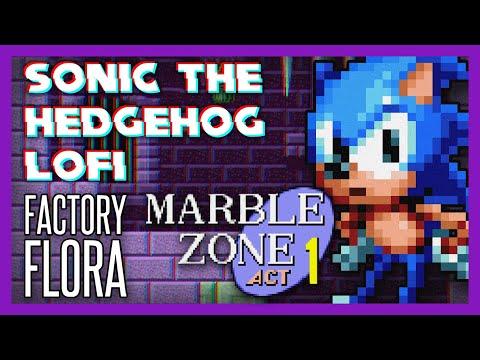 Marble Zone Lofi Remix Sonic The Hedgehog Factory Flora Youtube