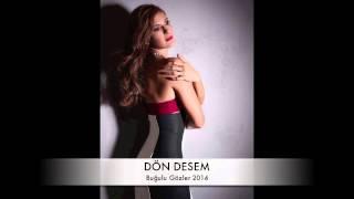 Pınar Soykan - Dön Desem (Buğulu Gözler 2014) Video
