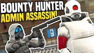 ADMIN ASSASSIN - Gmod DarkRP   Bounty Hunter Roleplay!