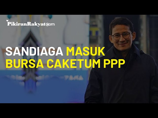 Sandiaga Uno Masuk Bursa Caketum, DPW PPP: Wajar, Dia Punya Reputasi Bagus di Kalangan Umat Muslim