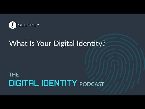 What Is Your Digital Identity?